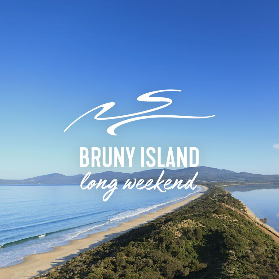 Bruny Island Long Weekend